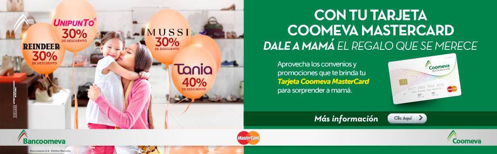 El Regalo para mam� es con tu Tarjeta Coomeva Mastercard