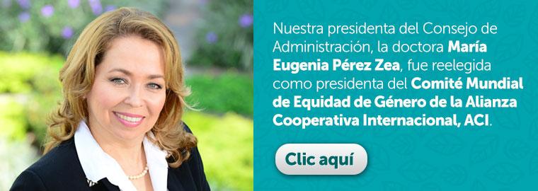 Reelección de la Dra. Maria Eugenia Perez Zea