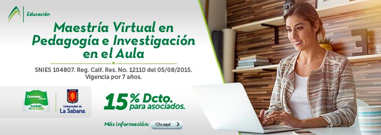 Maestria virtual en pedagogía e investigación en el aula