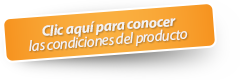 Clic aqui para conocer las condiciones del producto