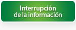 Interrupción de la información